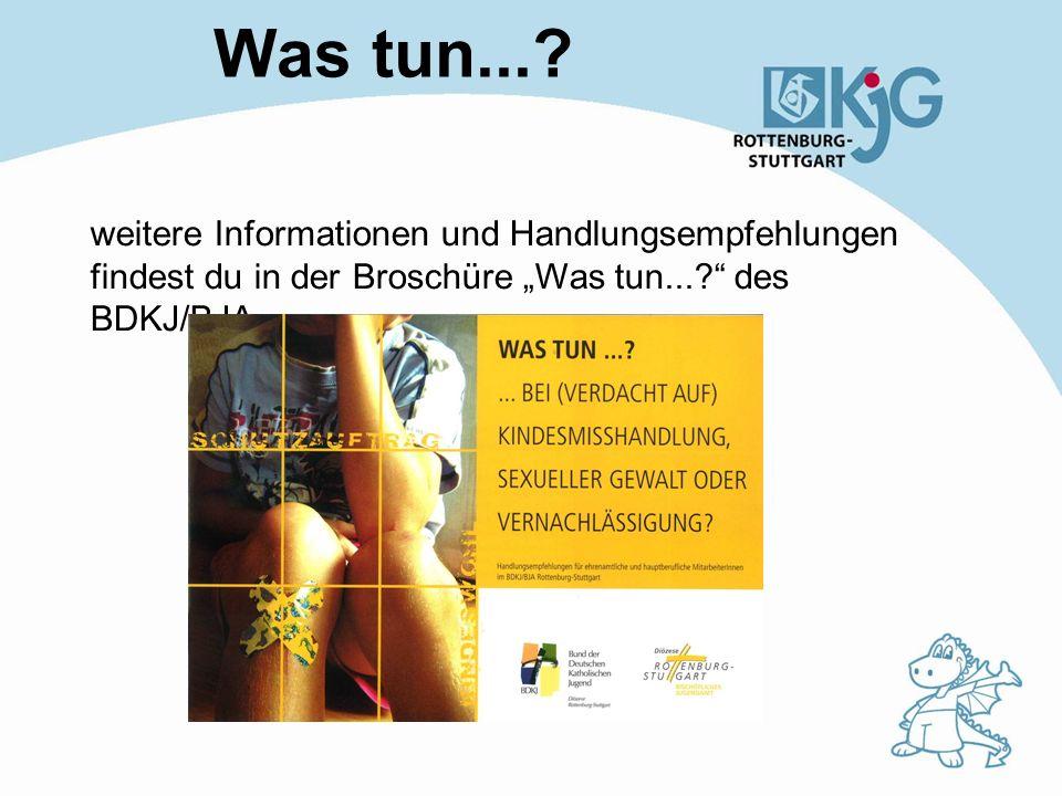"""Was tun... weitere Informationen und Handlungsempfehlungen findest du in der Broschüre """"Was tun... des BDKJ/BJA."""