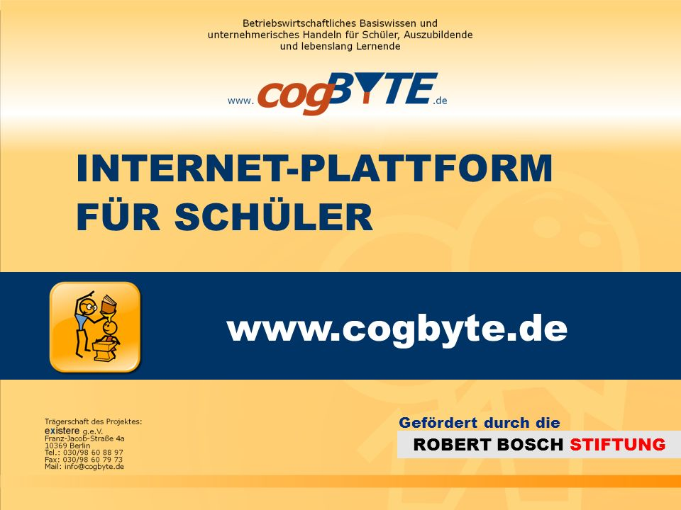 www.cogbyte.de INTERNET-PLATTFORM FÜR SCHÜLER ROBERT BOSCH STIFTUNG