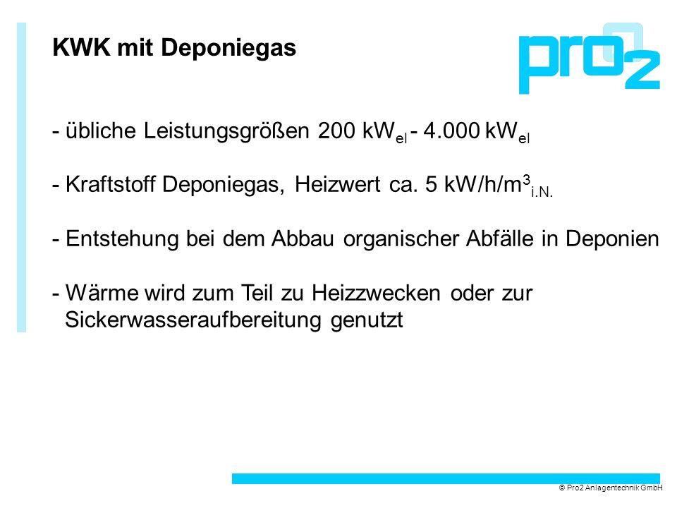 KWK mit Deponiegas - übliche Leistungsgrößen 200 kWel - 4.000 kWel