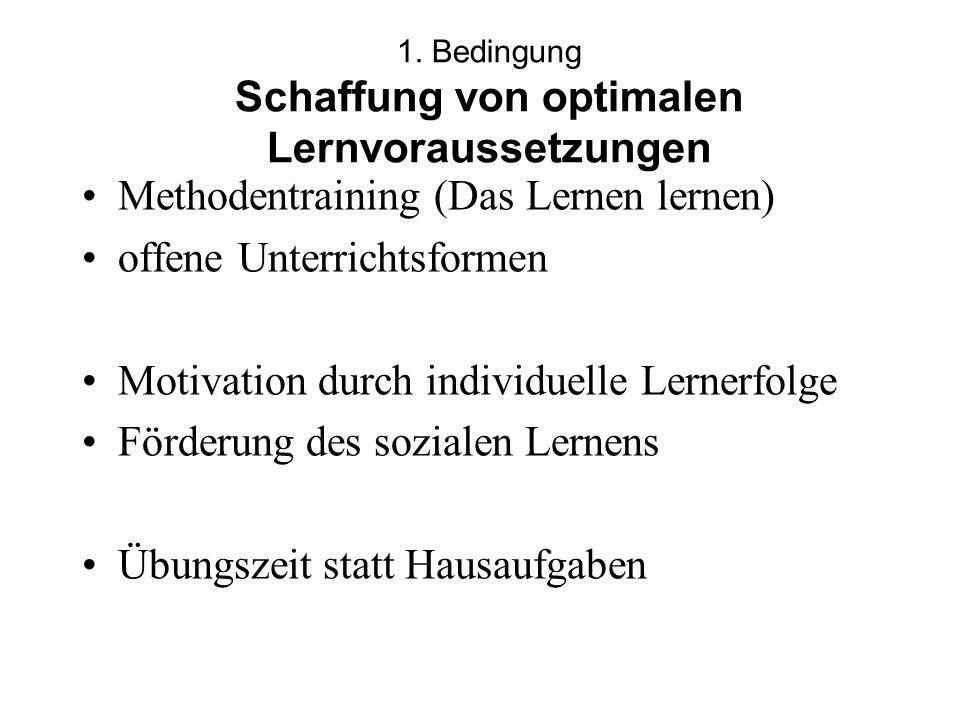 1. Bedingung Schaffung von optimalen Lernvoraussetzungen