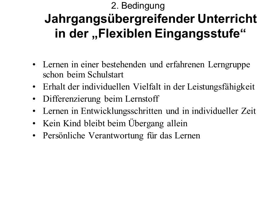 """2. Bedingung Jahrgangsübergreifender Unterricht in der """"Flexiblen Eingangsstufe"""