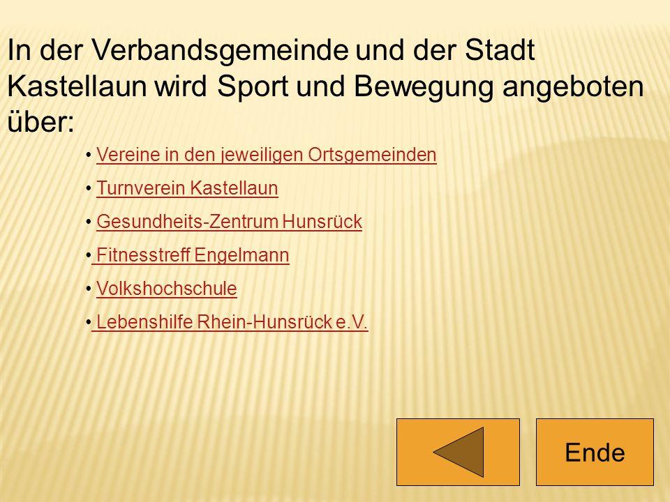 In der Verbandsgemeinde und der Stadt Kastellaun wird Sport und Bewegung angeboten über: