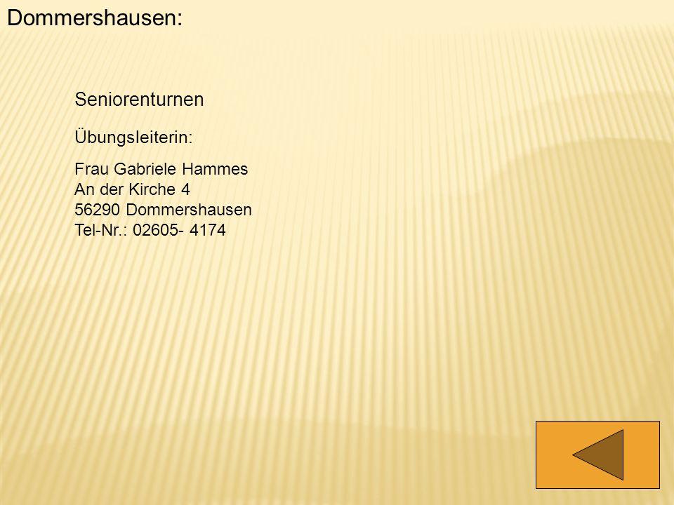 Dommershausen: Seniorenturnen Übungsleiterin: Frau Gabriele Hammes