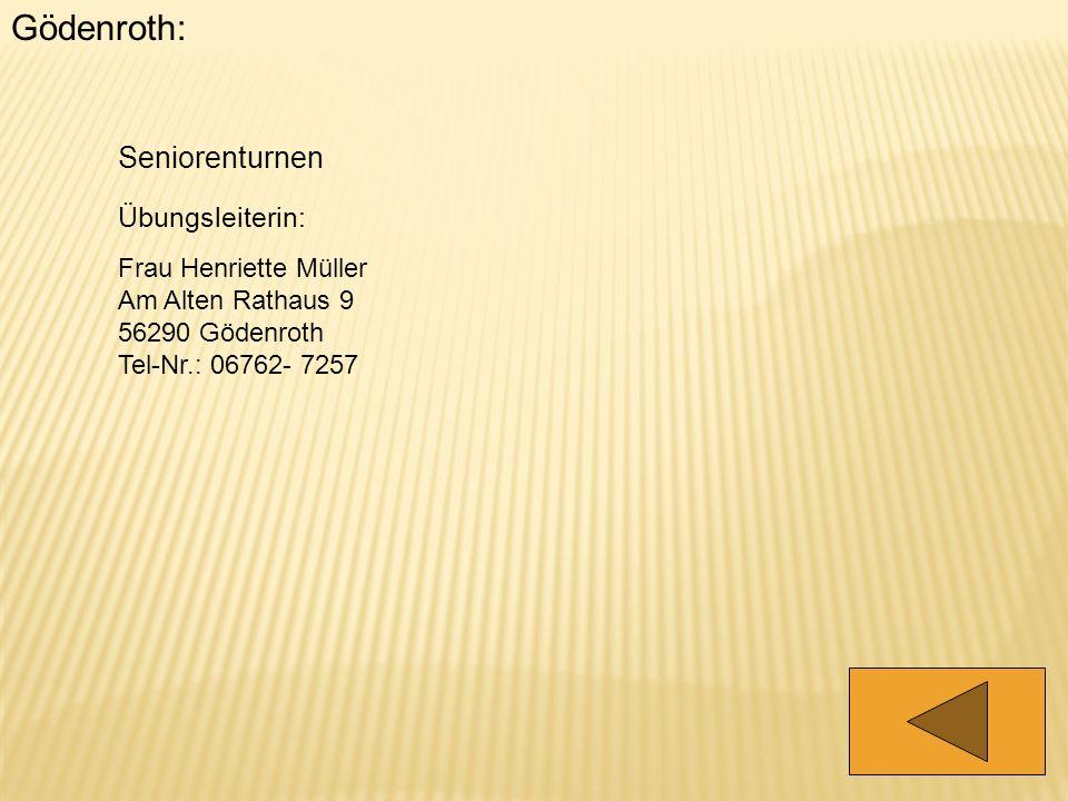 Gödenroth: Seniorenturnen Übungsleiterin: Frau Henriette Müller