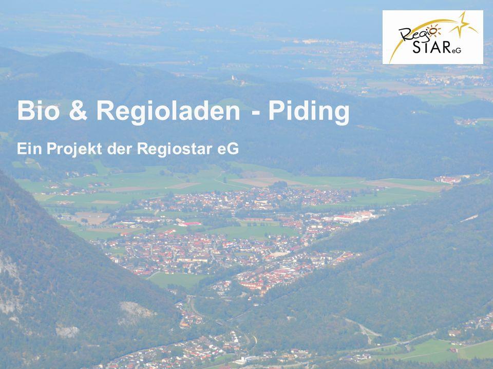 Bio & Regioladen - Piding Ein Projekt der Regiostar eG
