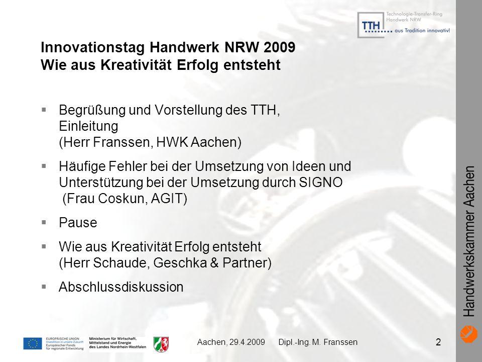Innovationstag Handwerk NRW 2009 Wie aus Kreativität Erfolg entsteht