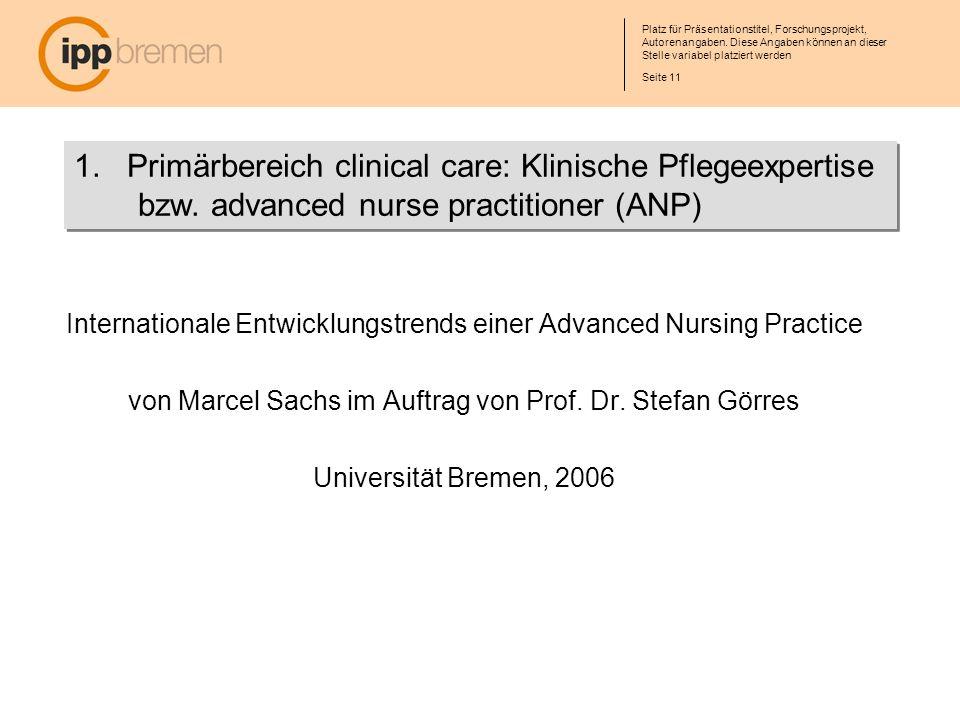 1. Primärbereich clinical care: Klinische Pflegeexpertise bzw