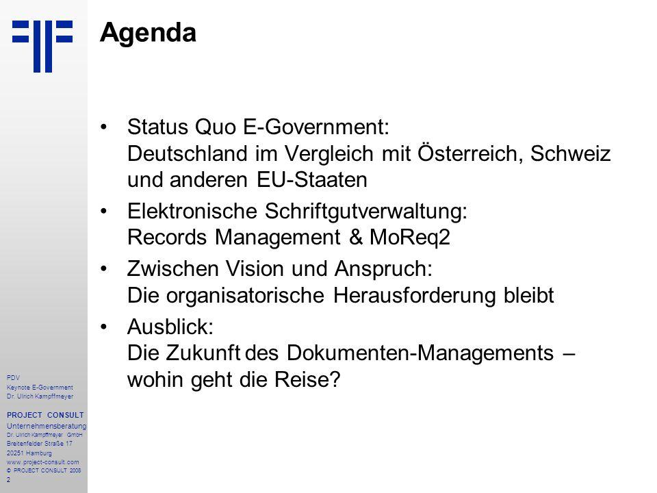 Agenda Status Quo E-Government: Deutschland im Vergleich mit Österreich, Schweiz und anderen EU-Staaten.