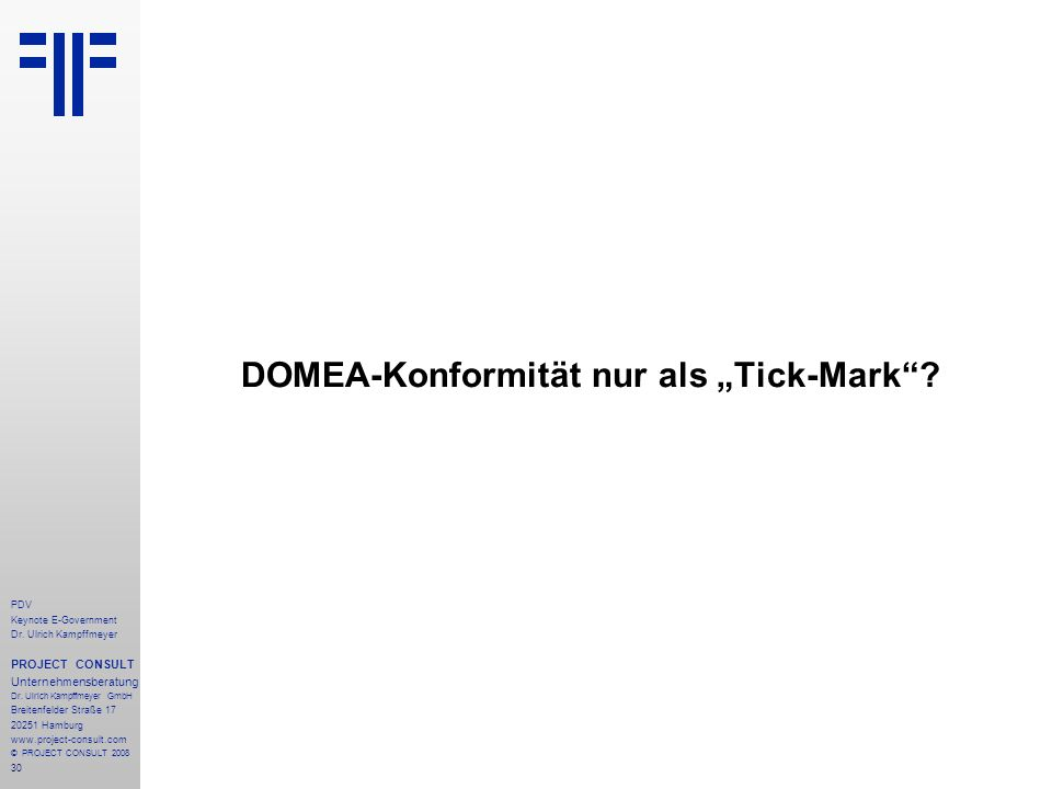 "DOMEA-Konformität nur als ""Tick-Mark"