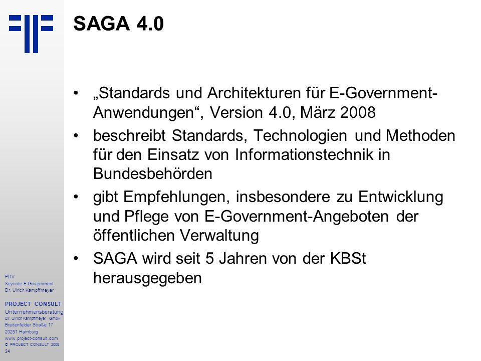 """SAGA 4.0""""Standards und Architekturen für E-Government-Anwendungen , Version 4.0, März 2008."""