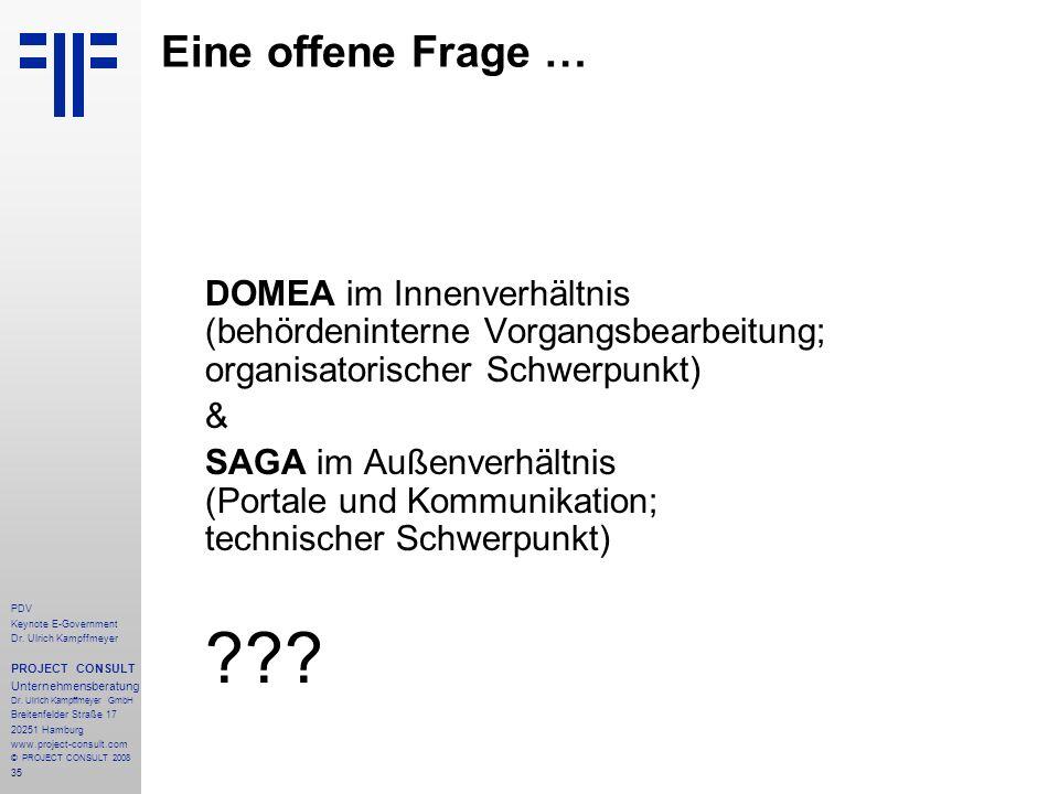 Eine offene Frage … DOMEA im Innenverhältnis (behördeninterne Vorgangsbearbeitung; organisatorischer Schwerpunkt)