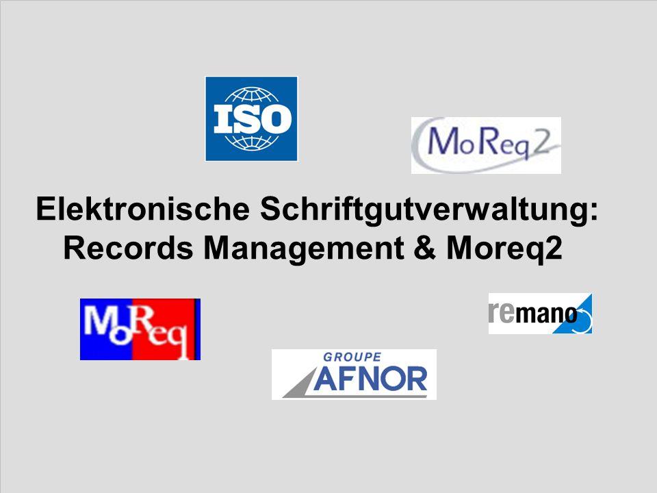 Elektronische Schriftgutverwaltung: Records Management & Moreq2