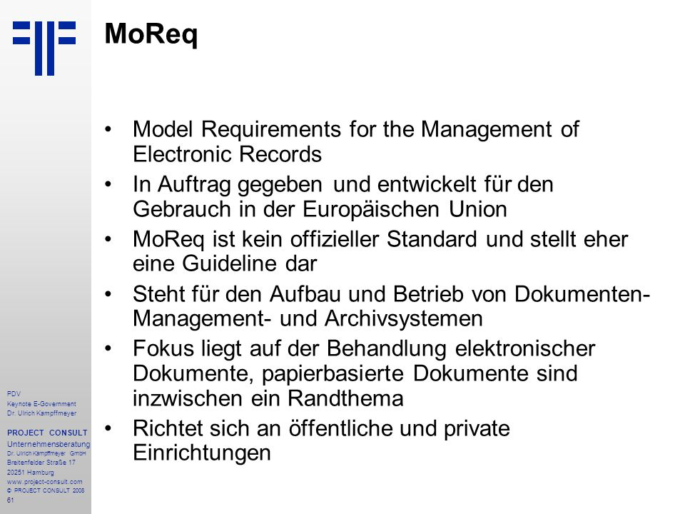 MoReq Model Requirements for the Management of Electronic Records