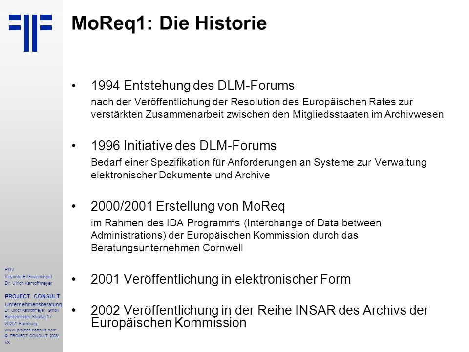 MoReq1: Die Historie 1994 Entstehung des DLM-Forums