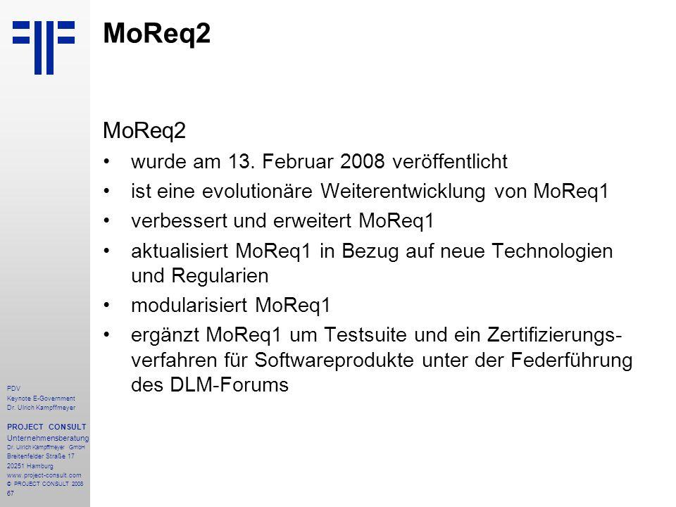 MoReq2 MoReq2 wurde am 13. Februar 2008 veröffentlicht