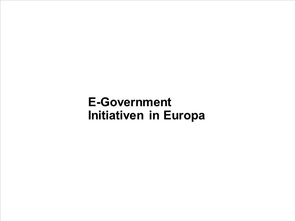 E-Government Initiativen in Europa