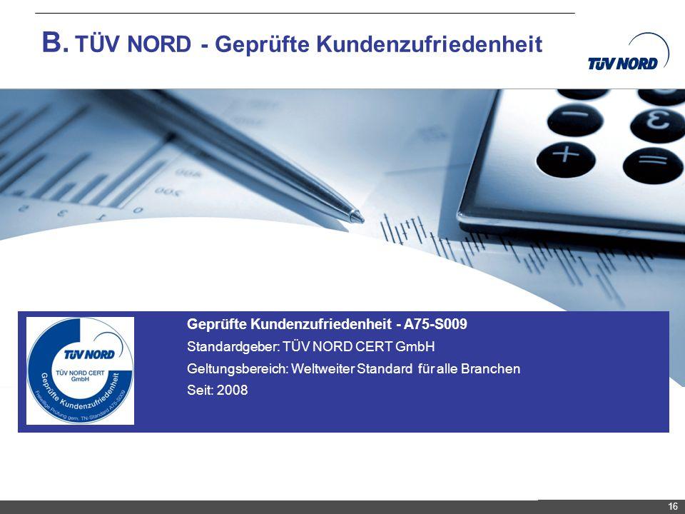 B. TÜV NORD - Geprüfte Kundenzufriedenheit