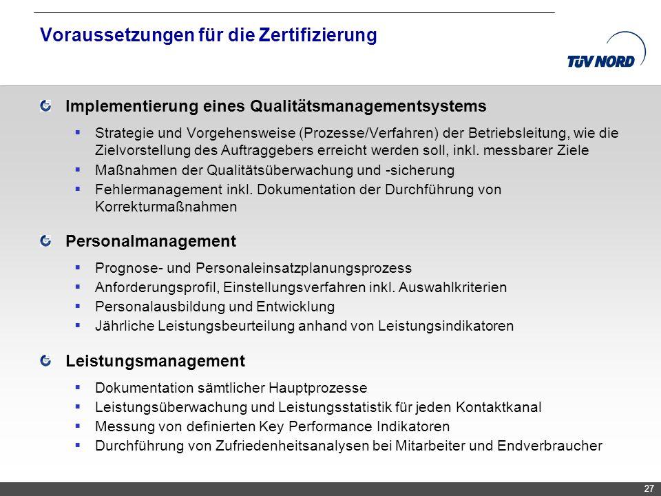 Voraussetzungen für die Zertifizierung
