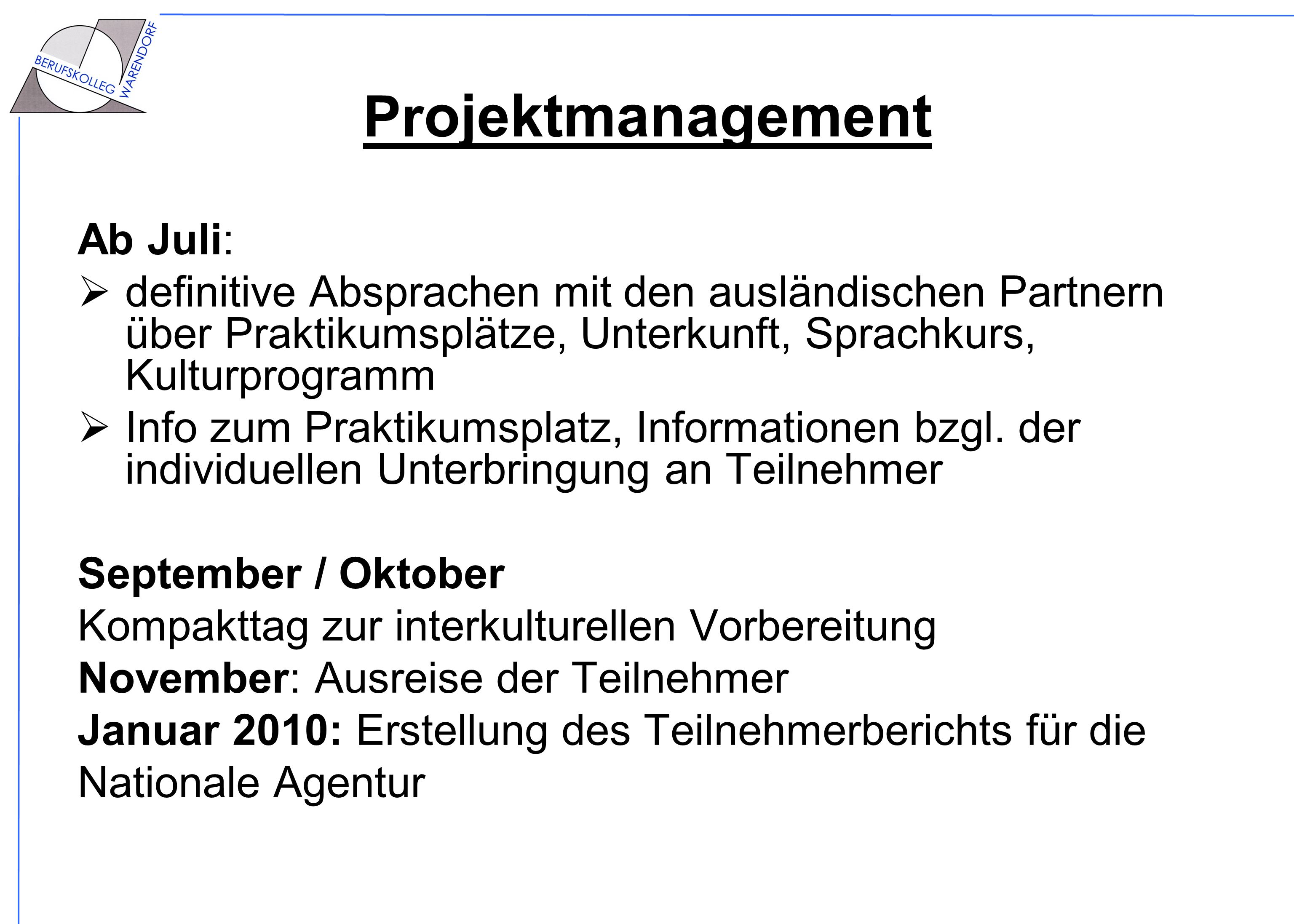 Projektmanagement Ab Juli: