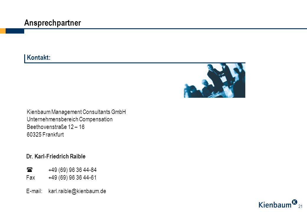 Ansprechpartner Kontakt: Kienbaum Management Consultants GmbH