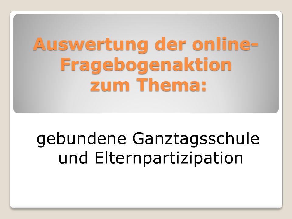 Auswertung der online-Fragebogenaktion zum Thema: