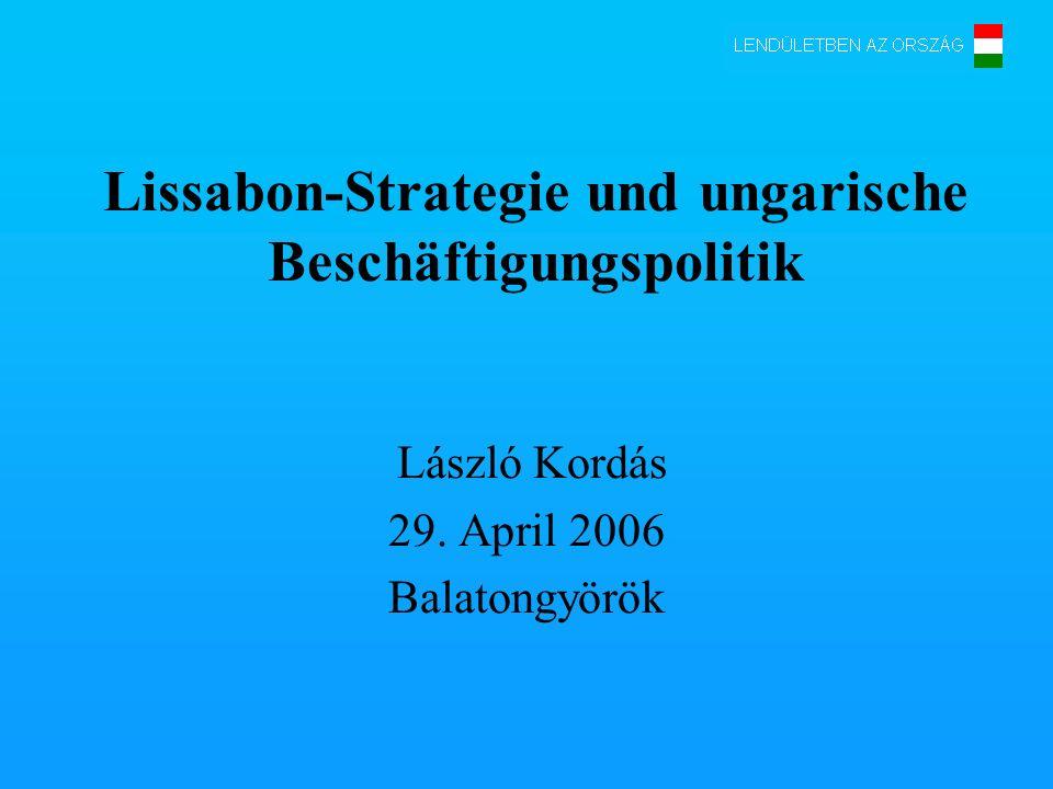 Lissabon-Strategie und ungarische Beschäftigungspolitik