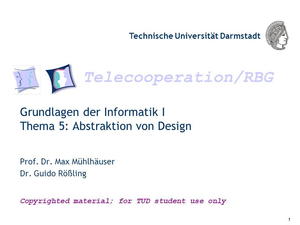 Grundlagen der Informatik I Thema 5: Abstraktion von Design