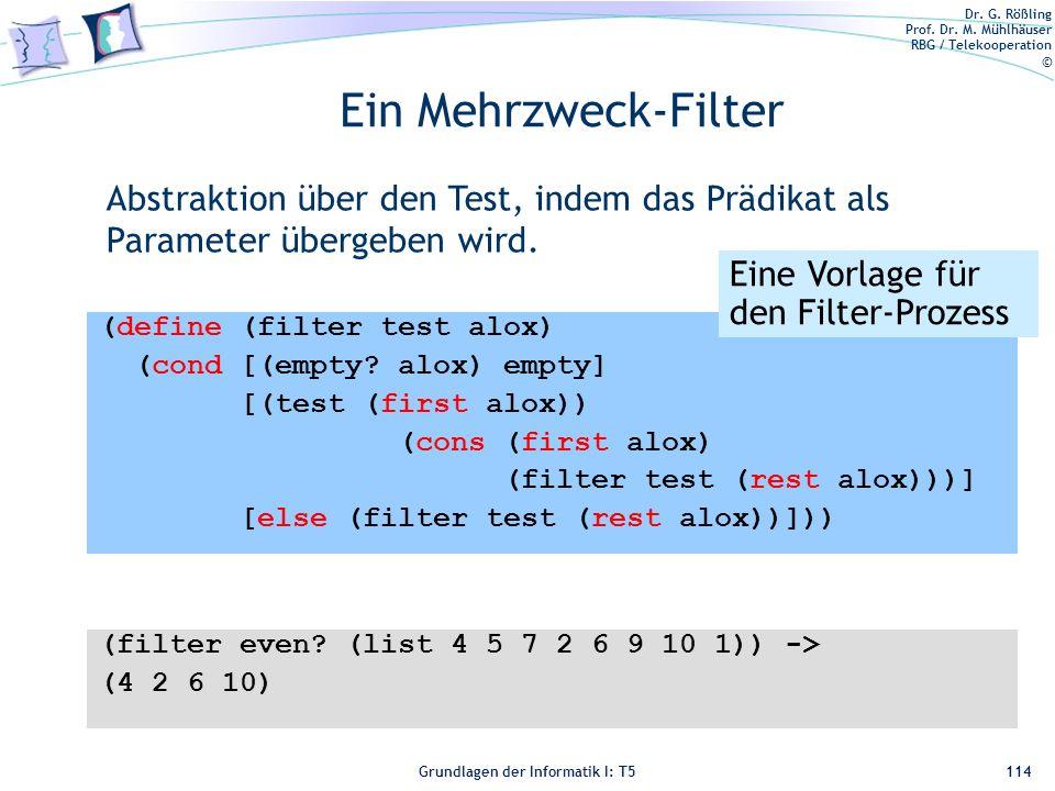 Ein Mehrzweck-Filter Abstraktion über den Test, indem das Prädikat als Parameter übergeben wird. Eine Vorlage für den Filter-Prozess.