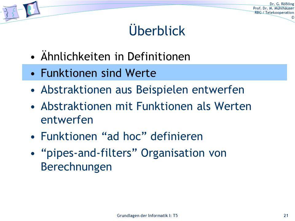 Überblick Ähnlichkeiten in Definitionen Funktionen sind Werte