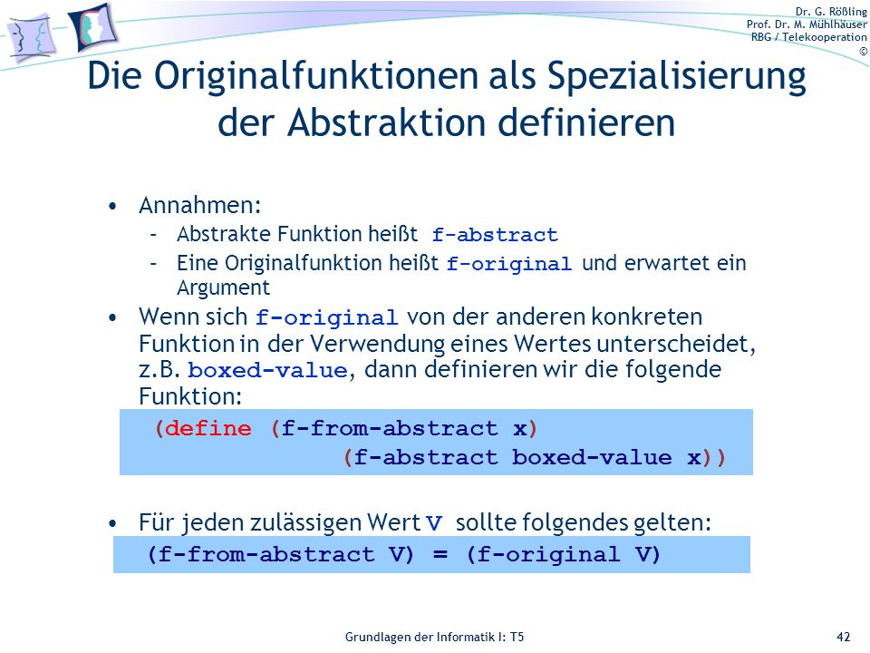 Die Originalfunktionen als Spezialisierung der Abstraktion definieren
