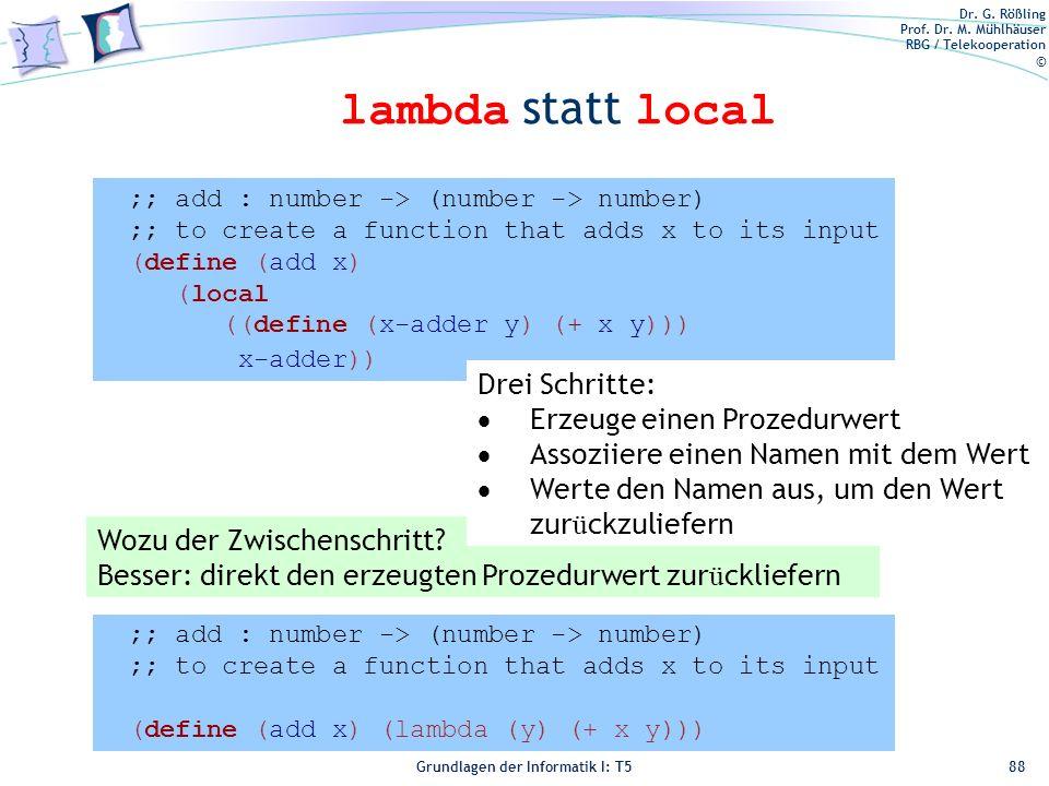 lambda statt local Drei Schritte: Erzeuge einen Prozedurwert