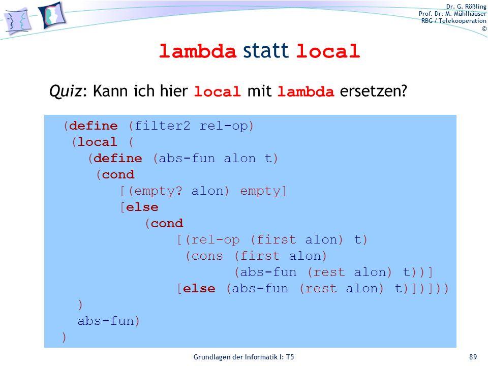 lambda statt local Quiz: Kann ich hier local mit lambda ersetzen