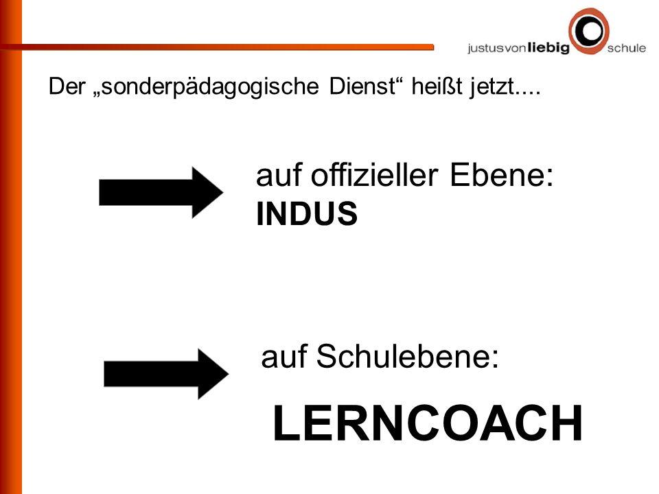 LERNCOACH auf offizieller Ebene: INDUS auf Schulebene: