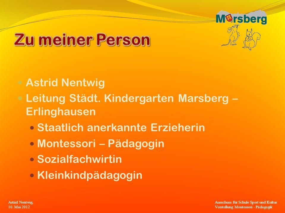 Zu meiner Person Astrid Nentwig