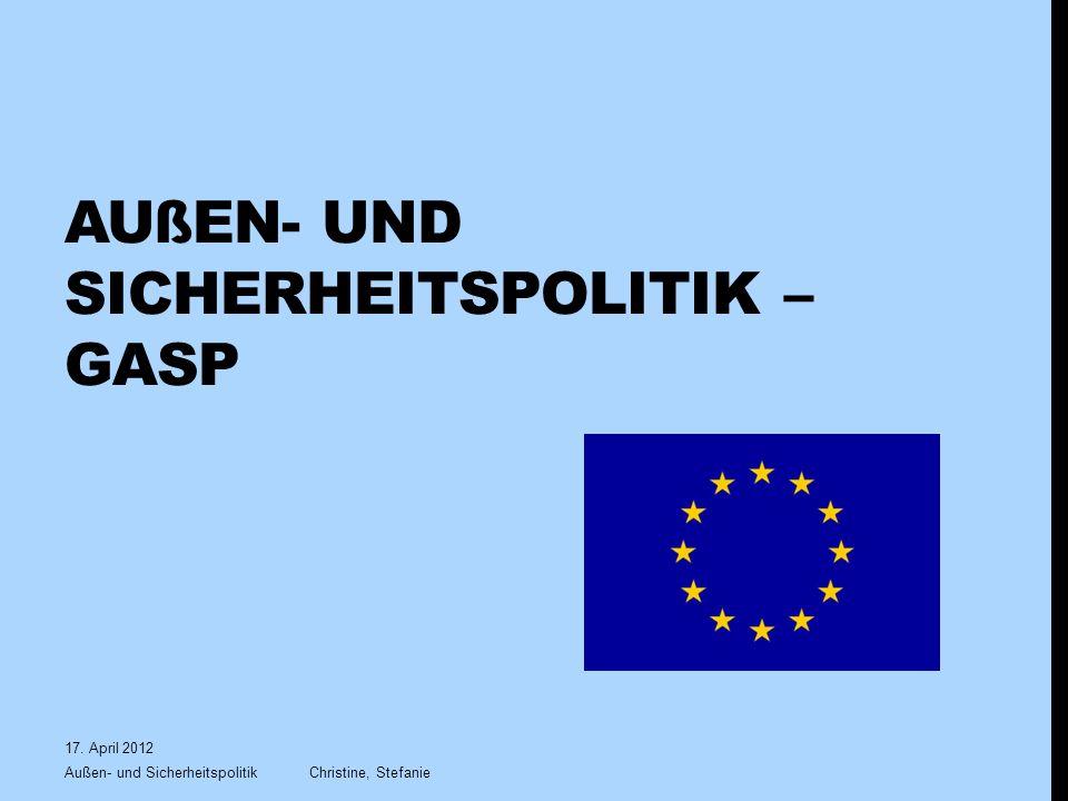 Außen- und Sicherheitspolitik – GASP