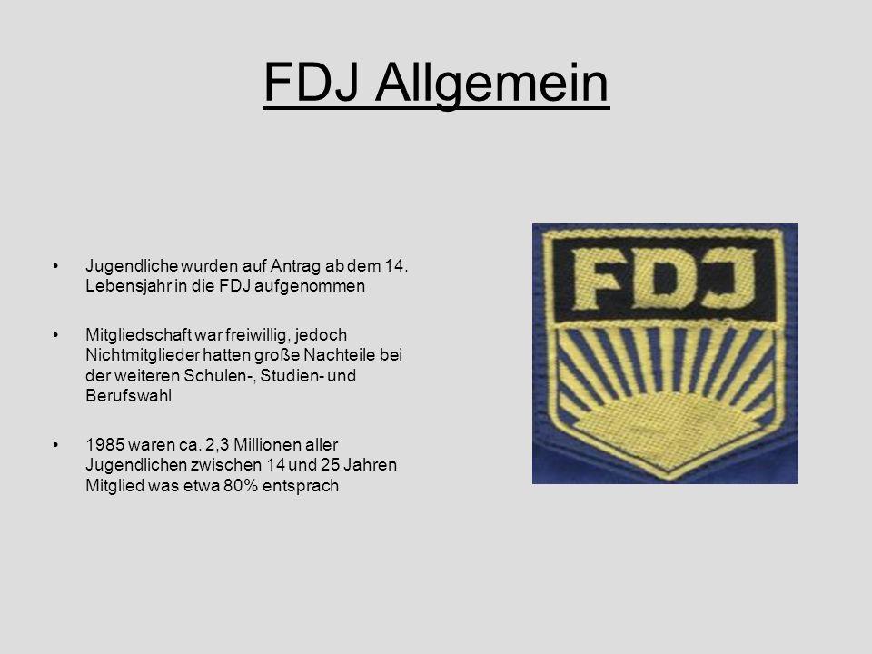 FDJ Allgemein Jugendliche wurden auf Antrag ab dem 14. Lebensjahr in die FDJ aufgenommen.
