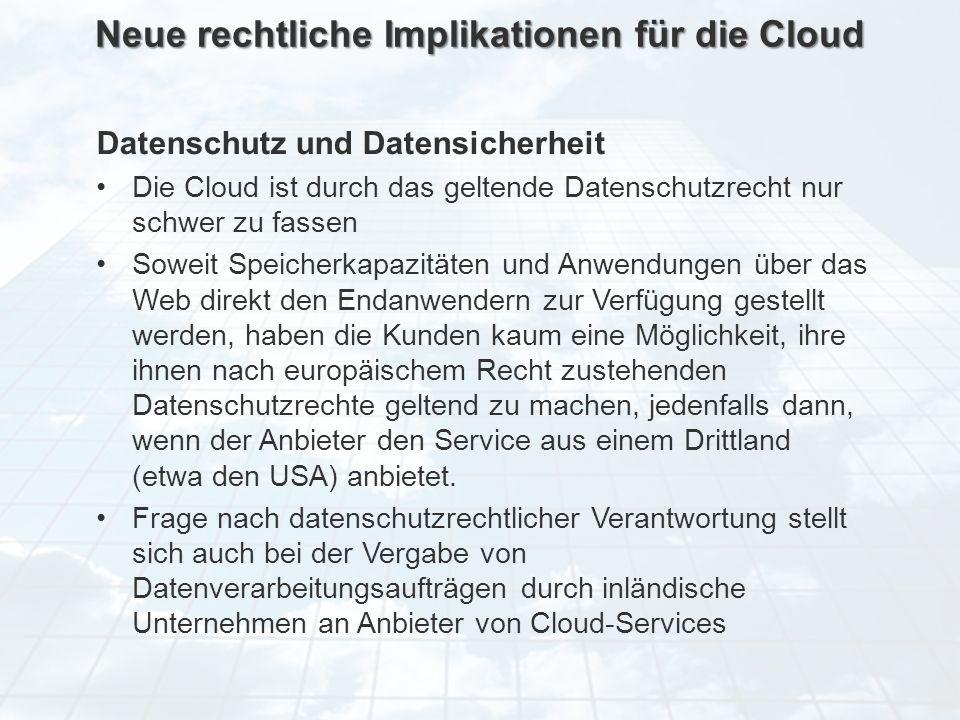 Neue rechtliche Implikationen für die Cloud