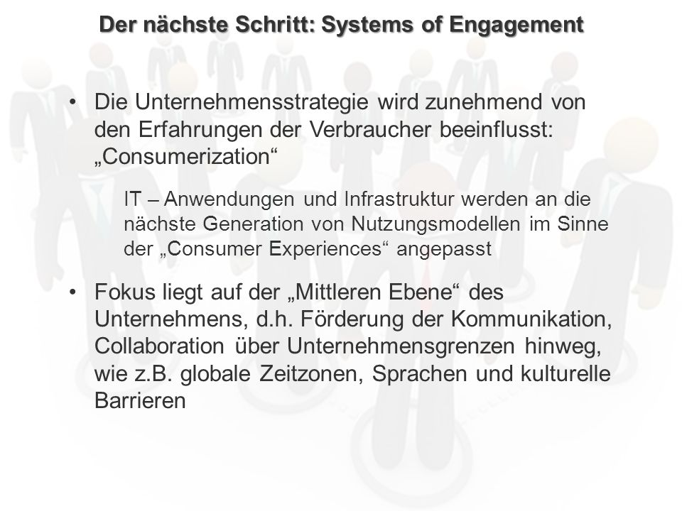 Der nächste Schritt: Systems of Engagement