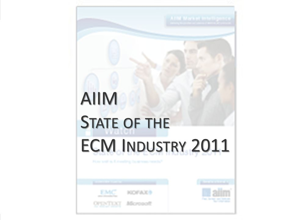 AIIM State of the ECM Industry 2011