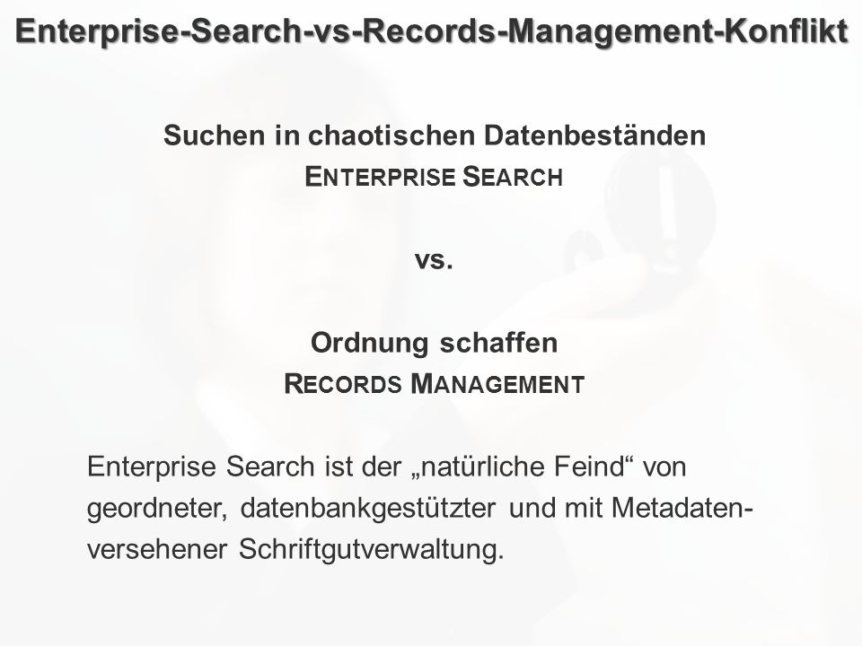 Enterprise-Search-vs-Records-Management-Konflikt