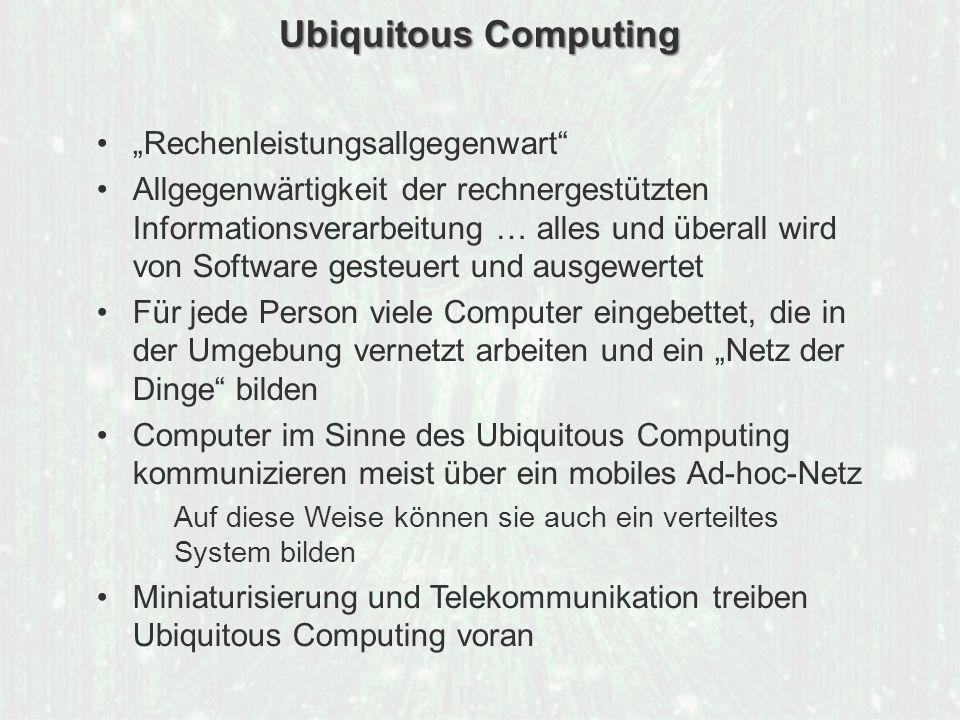 "Ubiquitous Computing ""Rechenleistungsallgegenwart"