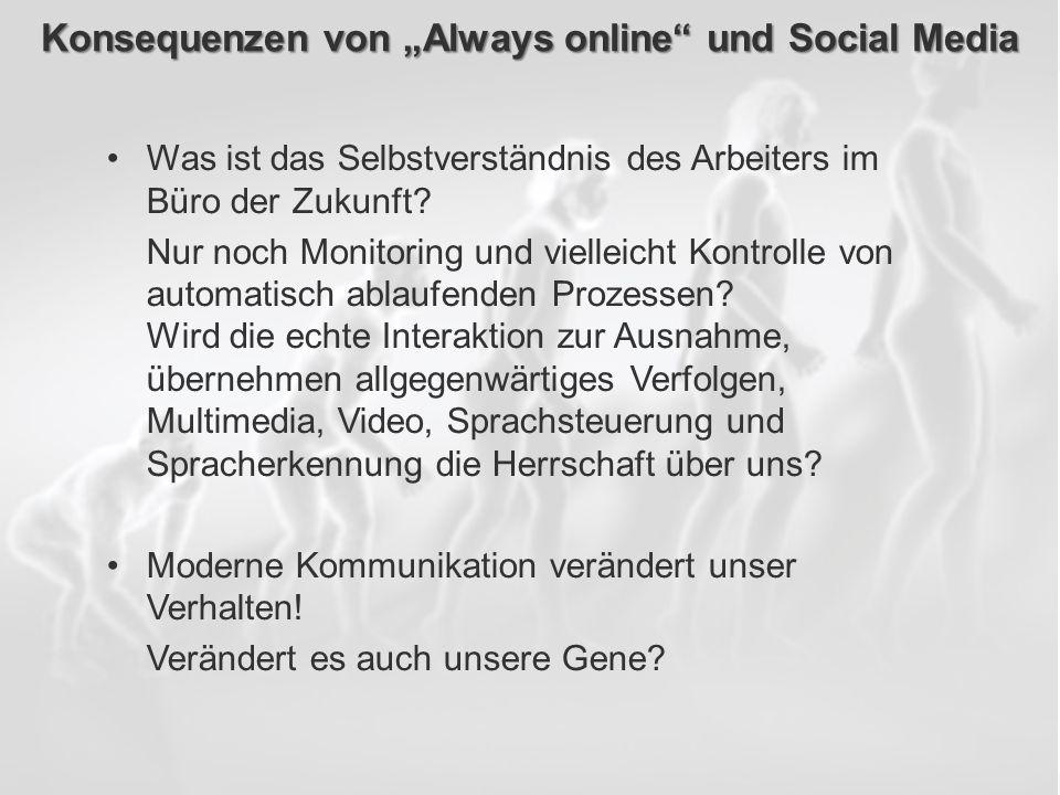 """Konsequenzen von """"Always online und Social Media"""