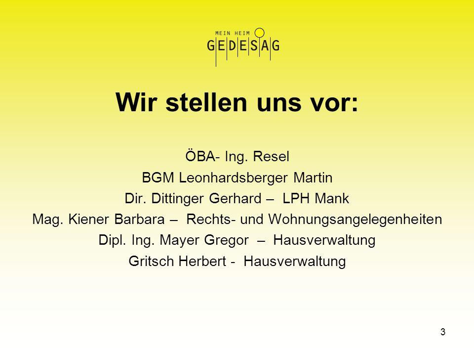 Wir stellen uns vor: ÖBA- Ing. Resel BGM Leonhardsberger Martin