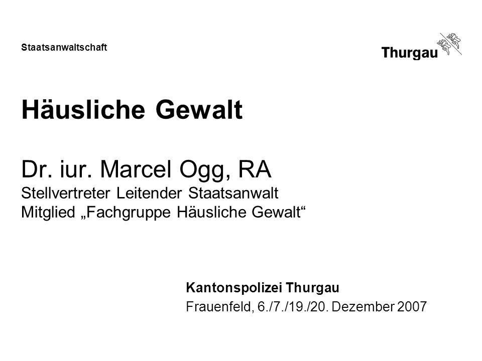 Kantonspolizei Thurgau Frauenfeld, 6./7./19./20. Dezember 2007