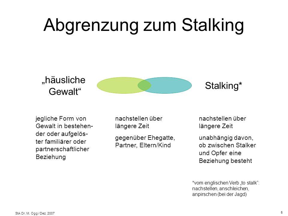 Abgrenzung zum Stalking