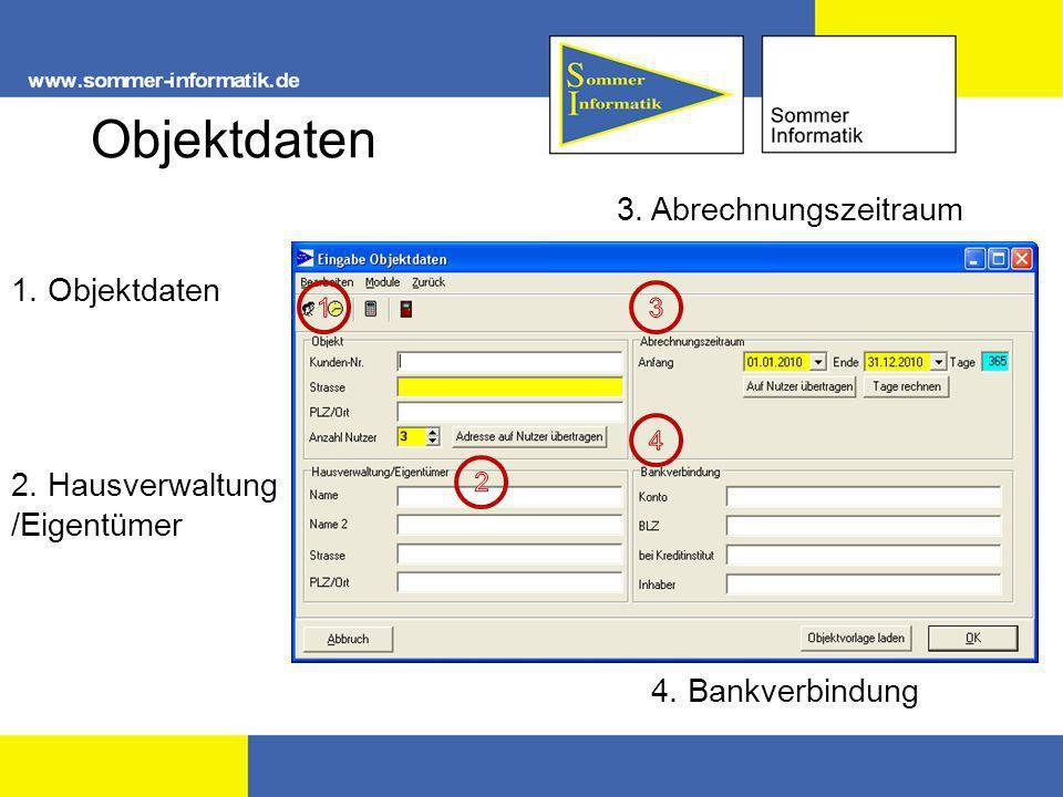 Objektdaten 3. Abrechnungszeitraum 1. Objektdaten 2. Hausverwaltung