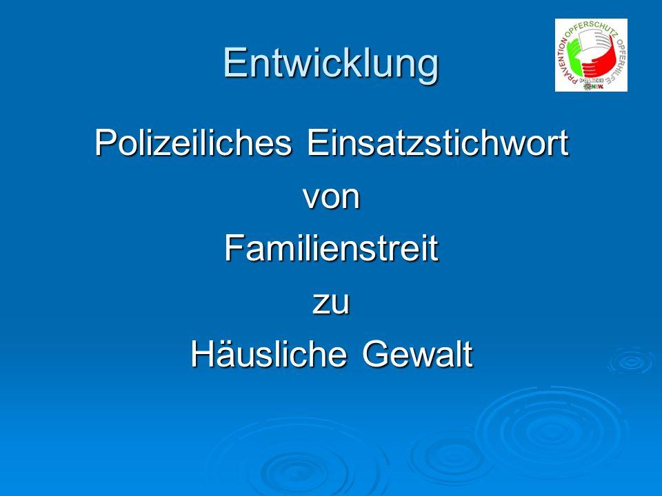 Polizeiliches Einsatzstichwort