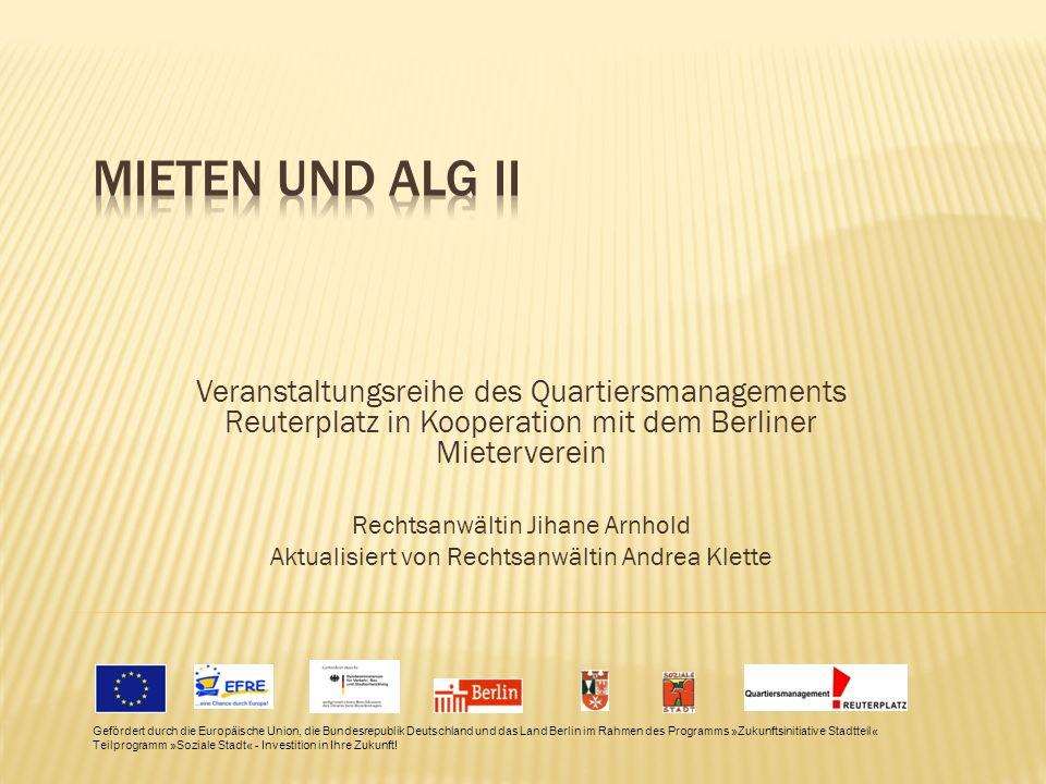 Mieten und ALG II Veranstaltungsreihe des Quartiersmanagements Reuterplatz in Kooperation mit dem Berliner Mieterverein.