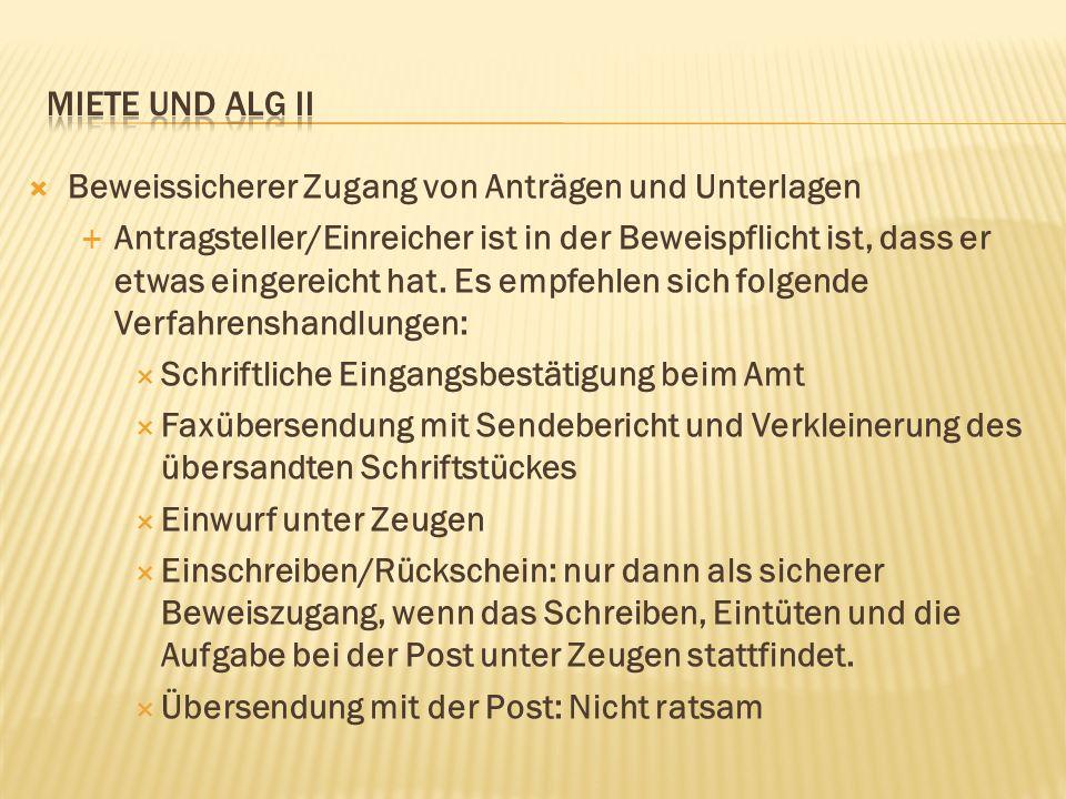 Miete und alg ii Beweissicherer Zugang von Anträgen und Unterlagen.