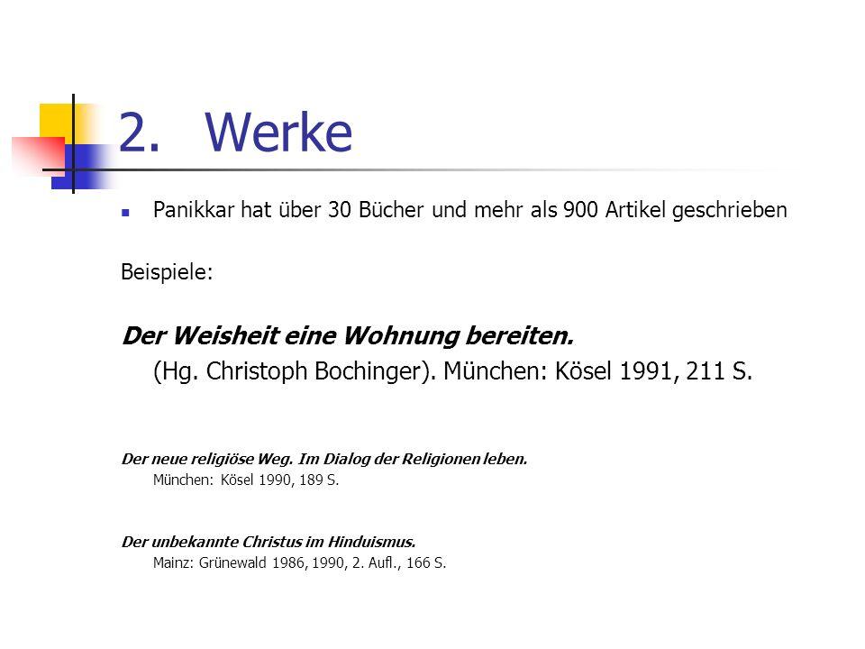 2. Werke Der Weisheit eine Wohnung bereiten.